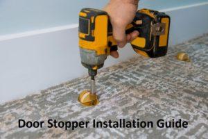 Door Stopper Installation Guide