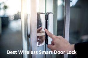 Best Wireless Smart Door Lock (Fingerprint & Bluetooth)